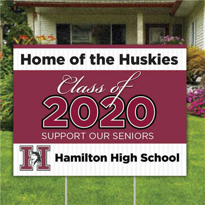 Hamilton High Yard Sign